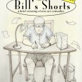 Sylvia Blush and Downey Arts Coalition present Bill&#8217;s Shorts: a brief evening of one act comedies ONE NIGHT ONLY! 4 Comedic Plays by Bill Blush Including staged readings of: The Unhap-Happiest Season of All Edith and Gary Forever? Large Coffee and a FULL Performance of A BAD IDEA featuring Forrest Hartl and Bill Blush Dude...