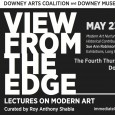 "View From The Edge is a lecture series bringing life to modern art with important voices of the local arts community.  Thursday May 23, we present Sue Ann Robinson, Director of Collections and Exhibitions for the Long Beach Museum of Art, as she brings a talk entitled, ""Modern Art Nurtured in California: Historical Contributions of Our..."