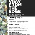 Thursday July 25 is one of several free lectures on modern art put on by the Downey Arts Coalition, Downey Museum of Art and curated by Roy Anthony Shabla.  Lectures have been the fourth Thursday of the Month, 6:30pm, this is the fourth in the series. The free lecture is by Jonathan Anderson, Associate Professor of Art at […]