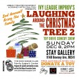 "For the second year in the row, Ivy League Improv will present ""Laughing around the Christmas Tree,"" a benefit comedy show and toy drive on Sunday December 8th, 2PM at Stay Gallery 11140 Downey Ave.  Ivy League is a project of Urban Theatre Movement, and a collaborator with the Downey Arts Coalition. The comedy show […]"