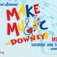 June 14th is our free, open and public music festival MAKE MUSIC DOWNEY.  More information will be released soon, but we have an exciting line-up of artists all over town, and on the main stage at the Downey Civic Center.  With over 70 music performances scheduled, it is sure to be a mosaic of musical […]