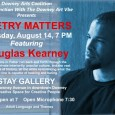 "This edition of POETRY MATTERS will feature Poet/performer/librettist Douglas Kearney. His second, full-length collection of poetry, The Black Automaton (Fence Books, 2009), was Catherine Wagner's selection for the National Poetry Series. His produced operas include Sucktion, Mordake, and Crescent City. ""Where, oh where would we be without the dynamic intelligence and feats of lyric daring […]"