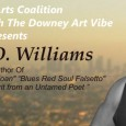 This month's edition of POETRY MATTERS – Thursday August 20that STAY GALLERY- features Los Angeles based poet, actor, performance artist and Downey Resident Conney D. Williams. Doors open at 7:00. Local poets are invited to bring a poem to read at the lively Open Microphone session which begins at 7:30, so arrive early to […]