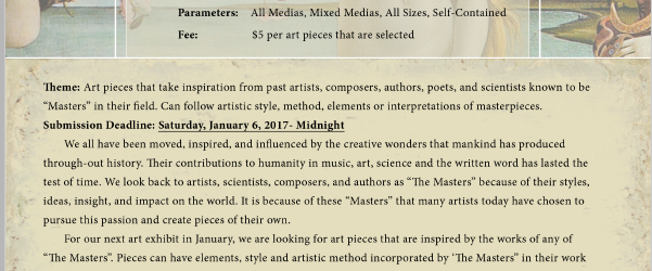 """Submit your artwork by January 6th, 2018 to be included in our next group show at The Downey Theatre, on January 20, 2018. The theme is """"The Masters,"""" for art pieces that take inspiration from past artists, composers, authors, poets and scientists known to be masters in their field. Email your work to *protected email* […]"""